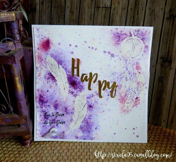 Carte Happy par Sixela Tampons utilisés : 271P01, 243E04, 237B05,243F03