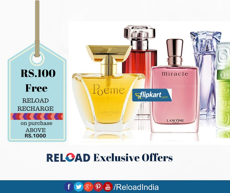 Reload exclusive offer. Pick up perfumes above Rs.1000 and get Rs.100 reload recharge