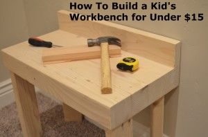 How to Build a workbench tutorial- I love this for my little guy!