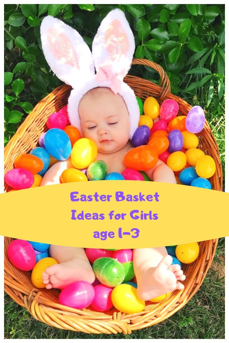 My Toddler S Easter Basket What I Added For Her First Easter Baby Easter Pictures Easter Baby Photos Baby Holiday Photos