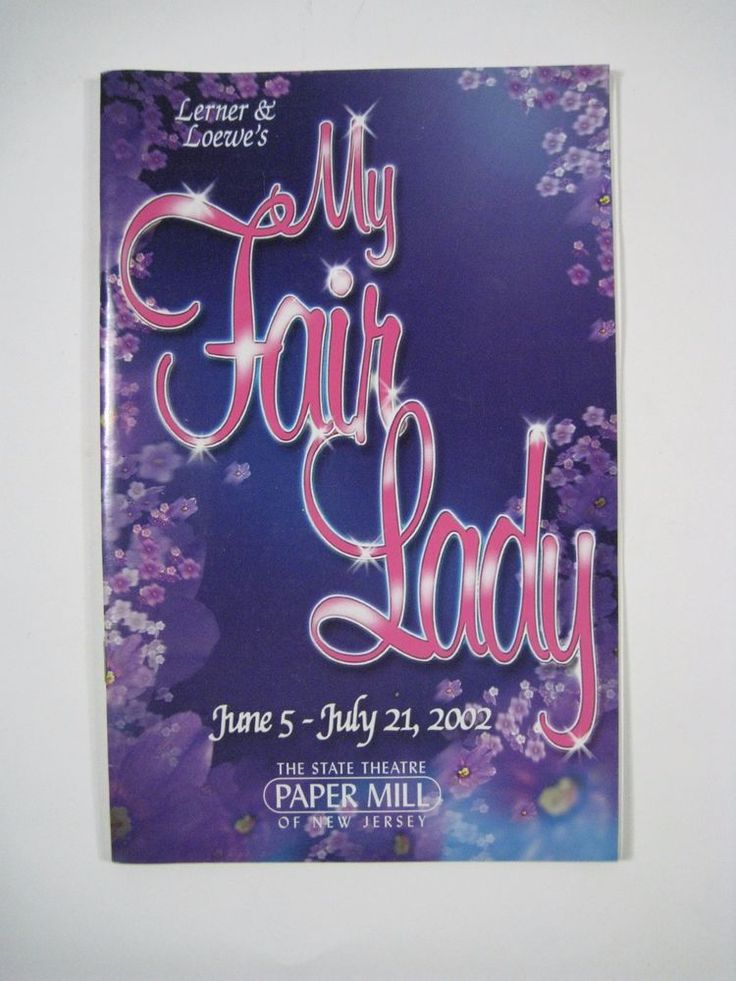 Playbill My Fair Lady Paper Mill Playhouse Theatre June July 2002