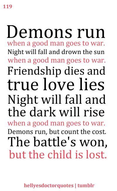 Demons run... When a good man goes to war.
