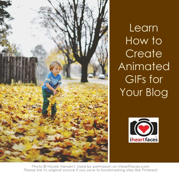 Learn how to create animated GIFs for your blog in this easy-to-follow tutorial via iHeartFaces.com