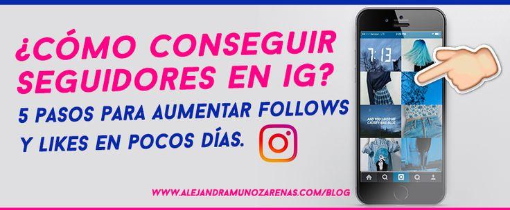 cómo conseguir seguidores en instagram - Aumenta tus follows y likes cada día.