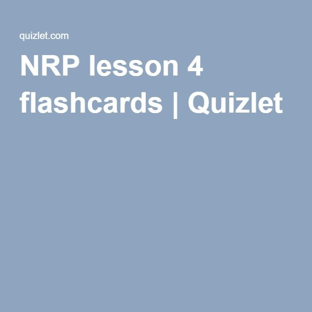26 best nrp images on pinterest nurses nursing and flashcard nrp lesson 4 flashcards quizlet fandeluxe Image collections