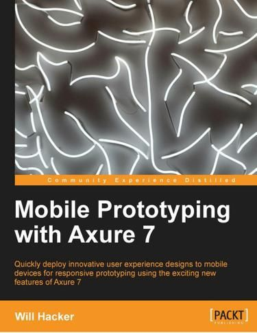 Mobile Prototyping with Axure 7 - UX/UI Land