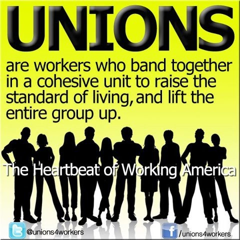 UNIONS without them the standard of living for the non mega rich people [ middle working class ] will be lowered to the lowest common denominator . instead of raising everyone like it should be.