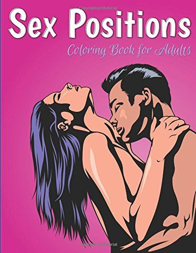 sex positions coloring book for adults by speedy publishing llc httpwww - Dirty Coloring Books