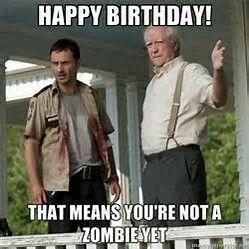 Happy Birthday...Walking Dead