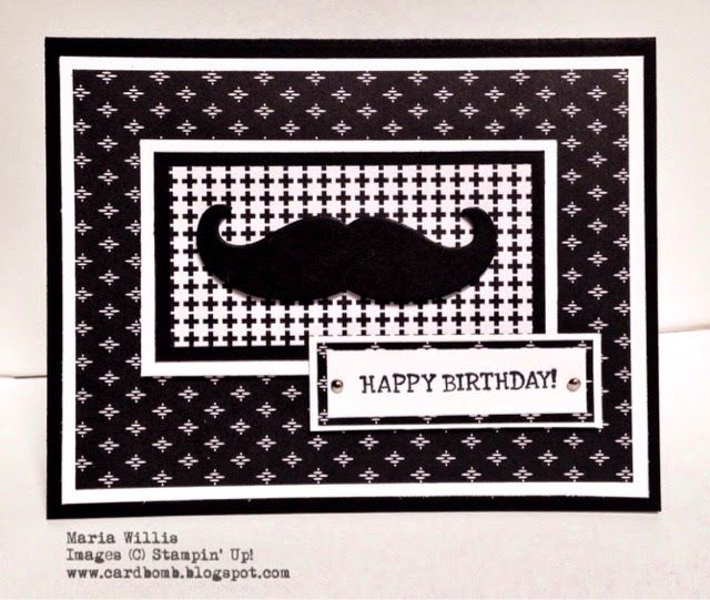 Cardbomb: 13 Years and a Mustache Card! Maria Willis www.cardbomb.blogspot.com Stampin' Up!