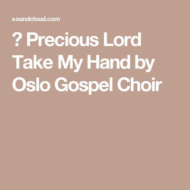 ▶ Precious Lord Take My Hand by Oslo Gospel Choir