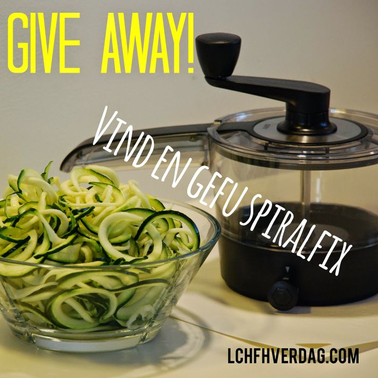 #LCHF LCHF-hverdag: GIVE AWAY: Vind en GEFU Spiralfix!