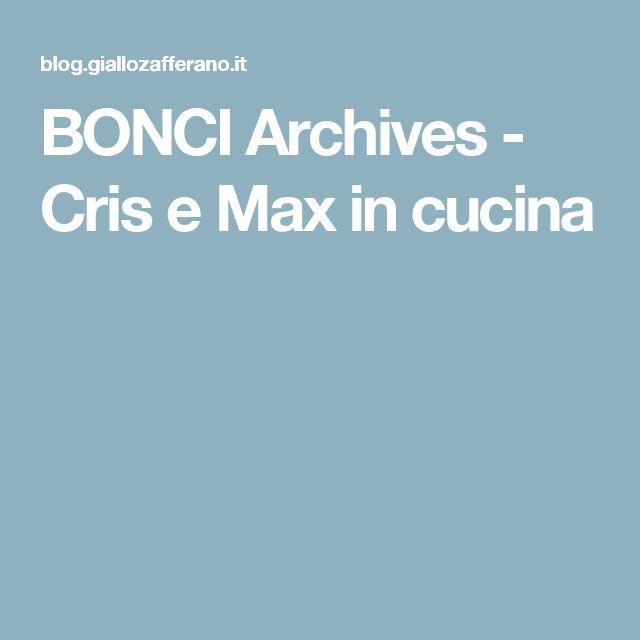 BONCI Archives - Cris e Max in cucina