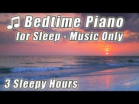 BEDTIME MUSIC Relaxing Classical PIANO for Sleep Helps Babies Relax Fall Asleep Sleeping Baby Songs - YouTube