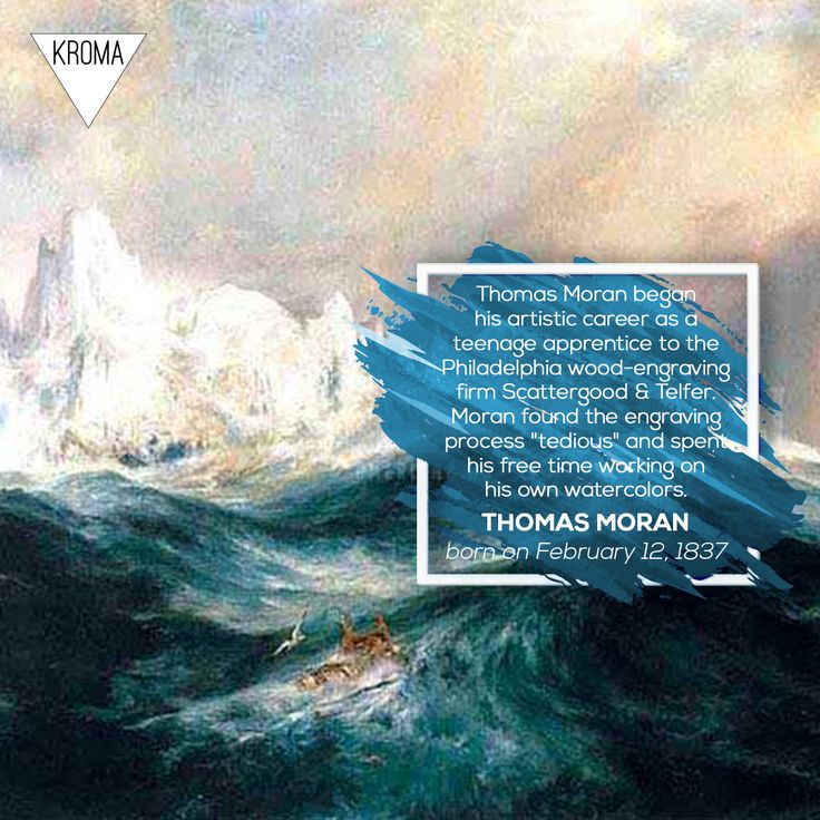 12/2 - Born Today: #ThomasMoran  was an American painter and printmaker of the Hudson River School in New York whose work often featured the Rocky Mountains.  #KROMA #Kromamagazine #KROMAborntoday #borntoday #Painting #printmaking