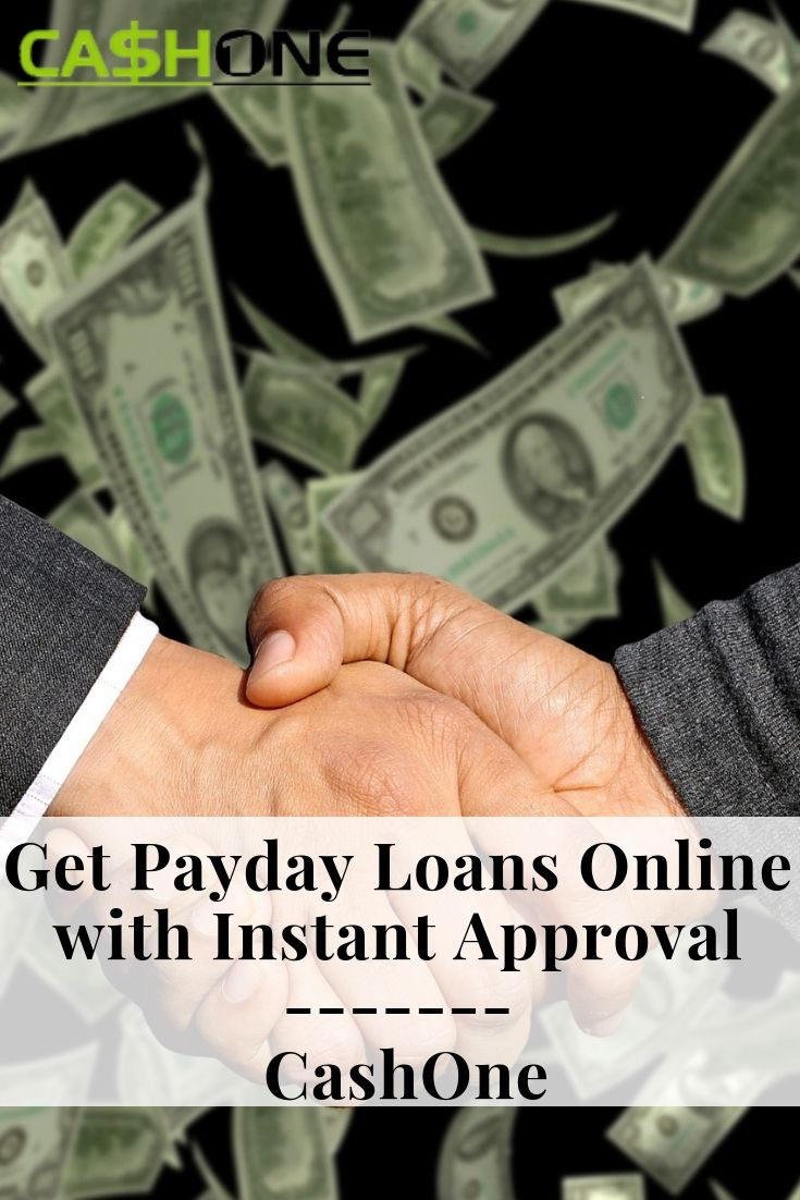 Get Payday Loans Online With Instant Approval Cashone Payday Loans Online Payday Payday Loans
