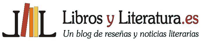 Libros y literatura.es. Reseñas de libros recomendados que podrás comprar en  Libros y Literatuta http://www.librosyliteratura.es/