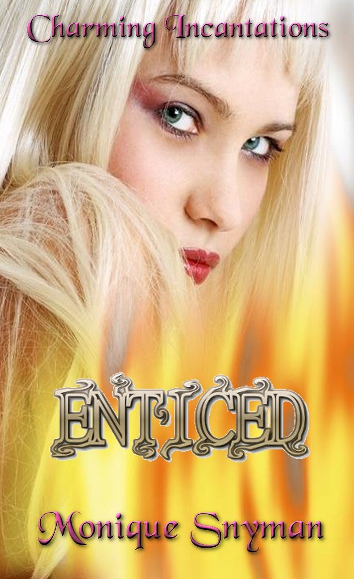"""My novel, """"Charming Incantations: Enticed"""", the first book in the Charming Incantations series, will be published by Rainstorm Press 6 September 2013."""