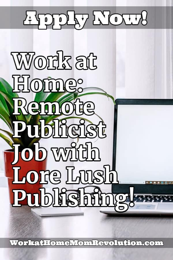 Work at Home: Remote Publicist Job with Lore Lush Publishing