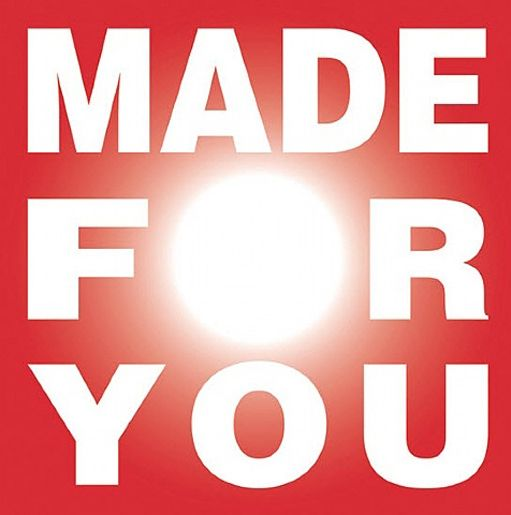 Barbara Kruger  Made For You, 2013  digital print on vinyl, 108 x 108 inches