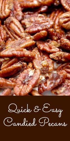 Quick & Easy Candied Pecans - Meaningful Mama (easy fruit desserts pecans)