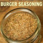 Best Homemade Burger Seasoning - It is a Keeper