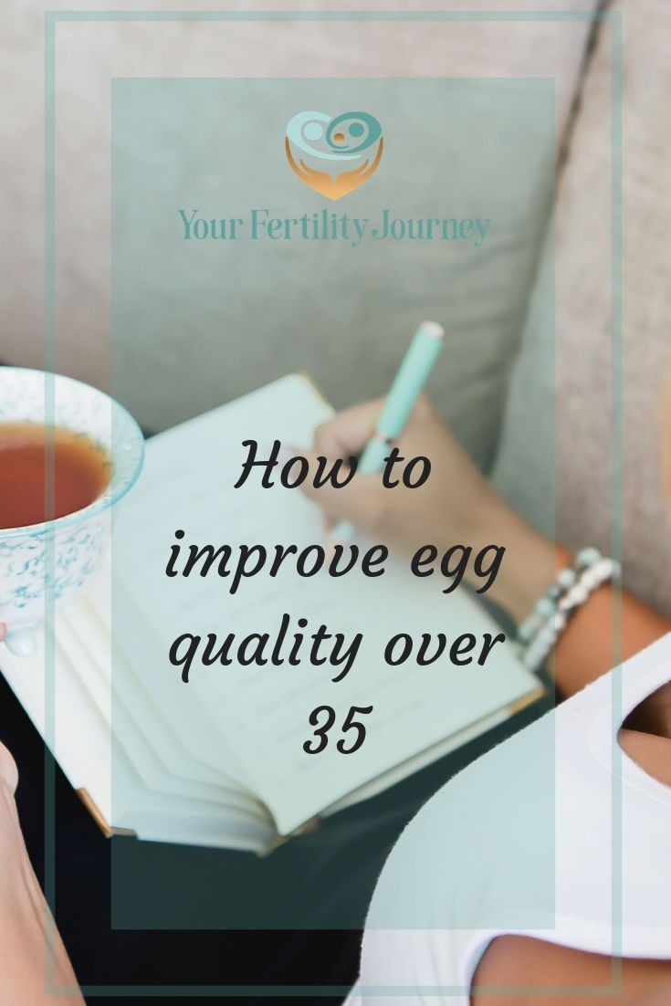 How To Improve Egg Quality Over 35? Find out all you need to