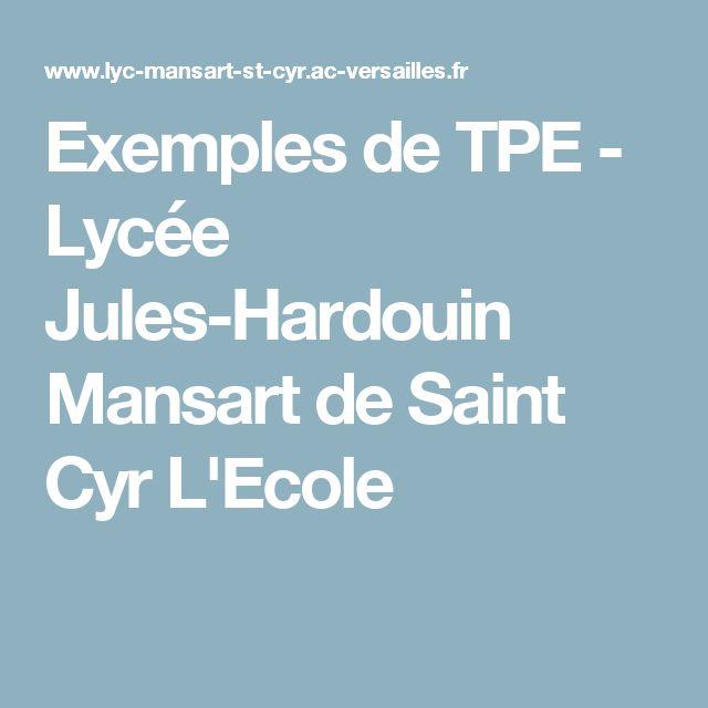 Exemples de TPE - Lycée Jules-Hardouin Mansart de Saint Cyr L'Ecole