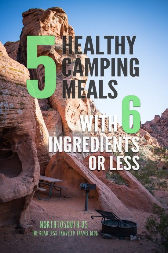 5 Healthy Camping Meals with 6 Ingredients or Less on northtosouth.us camping food, camping food ideas #camping #recipe