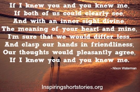 if i knew you you knew me inspirational poem