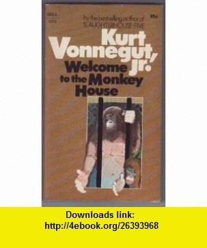 Welcome to the Monkey House (9780385291279) Kurt Vonnegut Jr. , ISBN-10: 0385291272  , ISBN-13: 978-0385291279 ,  , tutorials , pdf , ebook , torrent , downloads , rapidshare , filesonic , hotfile , megaupload , fileserve