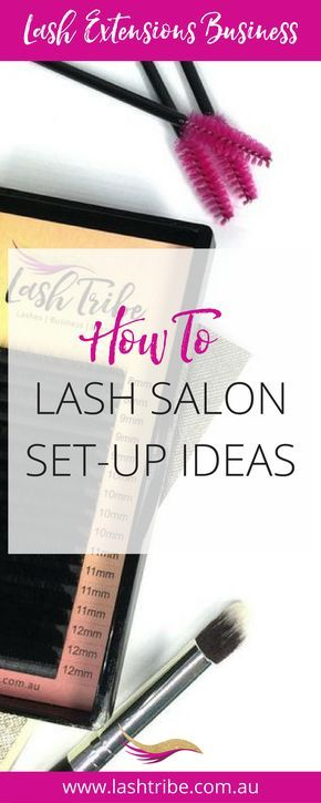 Learn how to set up a basic home eyelash extensions salon, studio, room, or bar, and extra things you may need for a store front eyelash extensions for your business. For lash room ideas go to http://lashtribe.com.au/2016/10/24/eyelash-extensions-salon-ideas/ | Lash Extensions Business Tips | Lash Tribe Australia