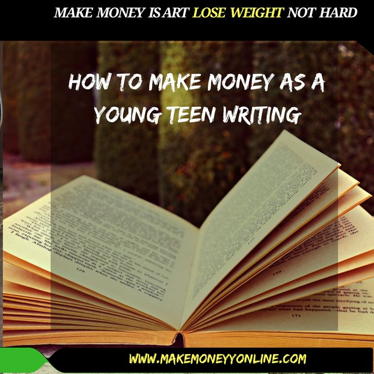 How To Make Money As A Teen?The Best 6 Way To Make Money At A Young Age – Teen Make Money Online