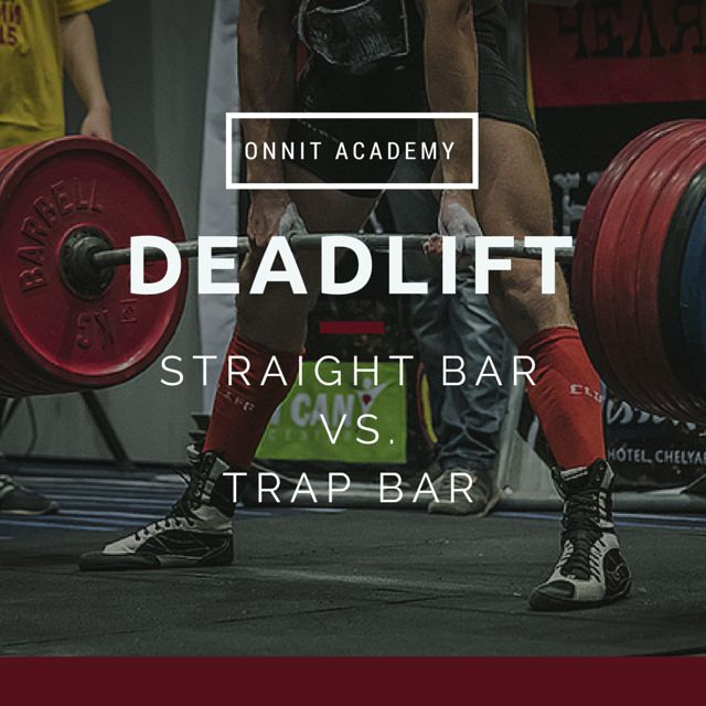 Deadlift Straight Bar Vs Trap