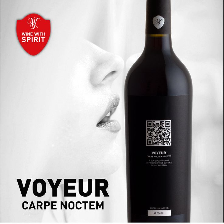 CARPE NOCTEM VOYEUR  http://winewithspirit.net/vinhos/vinho_tinto_carpe_noctem_voyeur/  http://winewithspirit.net/en/wines/wine_red_carpe_noctem_voyeur/