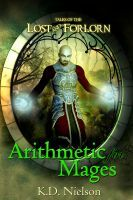 Arithmetic for Mages, an ebook by KD Nielson at Smashwords
