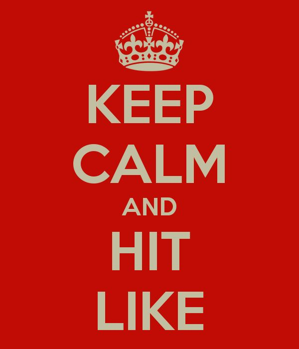 keep-calm-and-hit-like-22