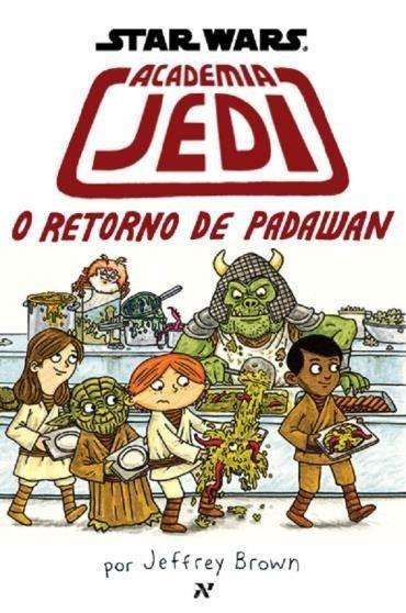 Star Wars - Academia Jedi - o Retorno de Padawan