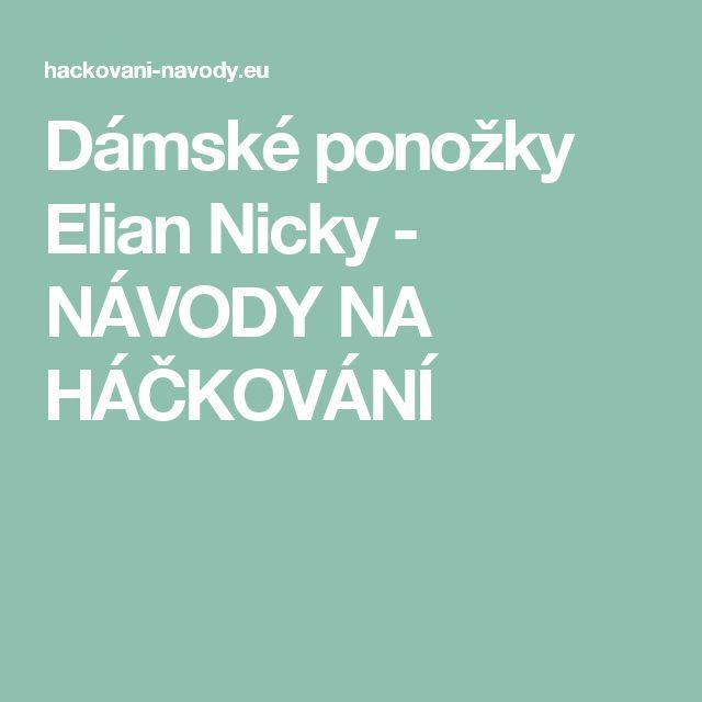 Dámské ponožky Elian Nicky - NÁVODY NA HÁČKOVÁNÍ