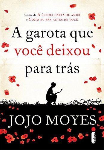 A Garota que Você Deixou Para Trás - Volume 1 - Livros na Amazon.com.br