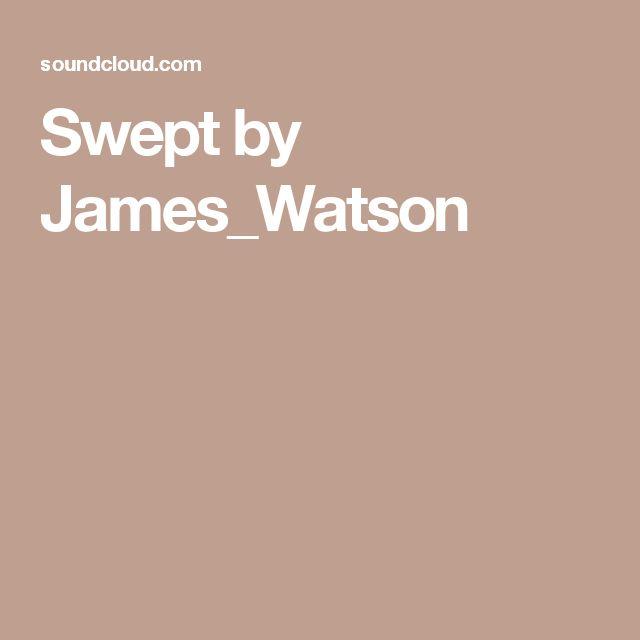 Swept by James_Watson