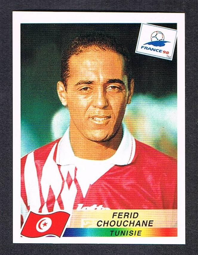 Image result for france 98 panini tunisia chouchane