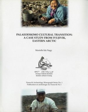 [Palaeoeskimo Cultural Transition: a case study from Ivujivik, Eastern Arctic]  This book presents the findings of the research conducted by Murielle Nagy within the context of her doctoral project. The research was realized in Ivujivik, Nunavik, with the collaboration of the Avataq Cultural Institute and the Ivujivimmiut. It deals with the development of the human occupation of  the Nunavik, from the first Palaeoeskimo settlers  some 4,000 years ago to the arrival of the Dorset groups...