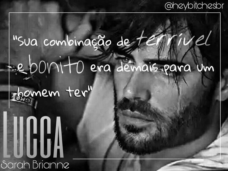 """His combination of terrifying yet beautiful was too much for one man to have."" - Lucca - (Serie Mad Men #4) - Sarah Brianne  #LuccaCaruso #BichoPapão #Chloe #SerieMadMen #SarahBrianne #mafia #romancehot #bookromance #bookshot #zippo #cicatrizes #amoessaserie #heybitchesbr"
