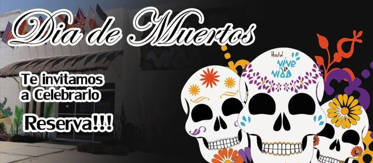 THE DAY OF THE DEAD... EXPERIENCE THE TRADITIONS ...OF MEXICO AND GO TO TOURS, ARCHAEOLOGICAL PLACES, SCUBA DIVING , AND MUCH MUCH MORE!!!!!!!