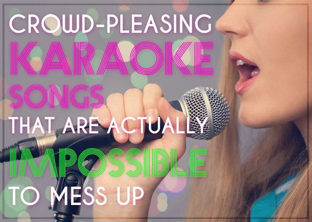 25 Crowd-Pleasing Karaoke Songs That Are Actually Impossible To Mess Up