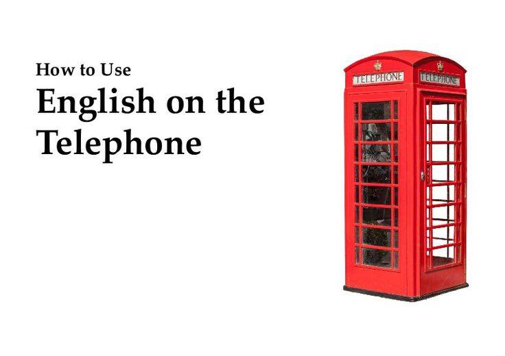 How to Speak English on the Telephone with Confidence