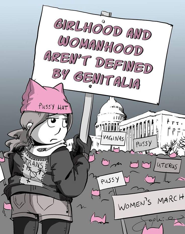 """Girlhood and womanhood aren't defined by genitalia"" #WomensMarch #Trans"