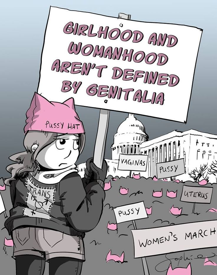 """Girlhood and womanhood aren't defined by genitalia"" #WomensMarch #Trans"