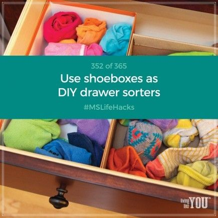 Use shoe boxes to make DIY drawer sorters, then fill the compartments with folded underwear, socks, or stacked bras.  #MSLifeHacks